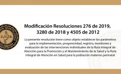 Modificación Resoluciones 276 de 2019, 3280 de 2018 y 4505 de 2012