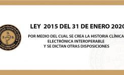 LEY 2015 DEL 31 ENERO 2020 HISTORIA CLÍNICA