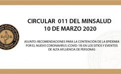 CIRCULAR  EXTERNA 011 DEL MINSALUD  10 DE MARZO 2020