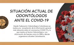 Situación actual de odontólogos ante el COVID-19